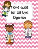 Video Worksheet (Movie Guide) for Bill Nye - Digestion