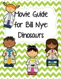 Video Worksheet (Movie Guide) for Bill Nye - Dinosaurs