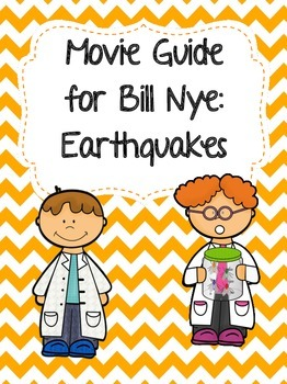 Video Worksheet (Movie Guide) for Bill Nye - Earthquakes