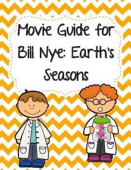 Video Worksheet (Movie Guide) for Bill Nye - Earth's Seasons