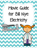 Video Worksheet (Movie Guide) for Bill Nye - Electricity