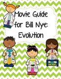 Video Worksheet (Movie Guide) for Bill Nye - Evolution
