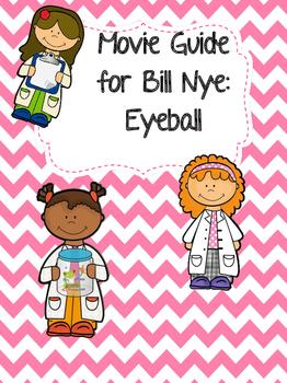 Video Worksheet (Movie Guide) for Bill Nye - Eyeball