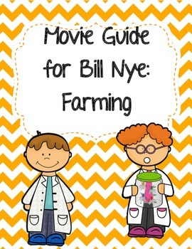 Video Worksheet (Movie Guide) for Bill Nye - Farming