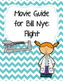 Video Worksheet (Movie Guide) for Bill Nye - Flight