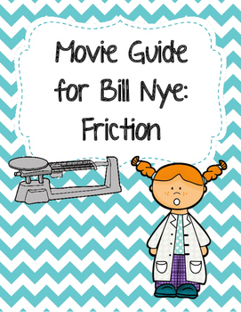 Video Worksheet (Movie Guide) for Bill Nye - Friction