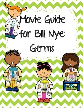 Video Worksheet (Movie Guide) for Bill Nye - Germs