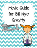 Video Worksheet (Movie Guide) for Bill Nye - Gravity