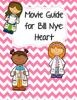 Video Worksheet (Movie Guide) for Bill Nye - Heart