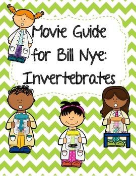 Video Worksheet (Movie Guide) for Bill Nye - Invertebrates