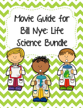 Video Worksheets (Movie Guides) for Bill Nye - Life Science Bundle