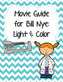 Video Worksheet (Movie Guide) for Bill Nye - Light and Color