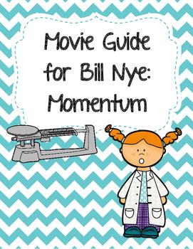 Video Worksheet (Movie Guide) for Bill Nye - Momentum
