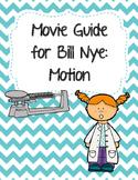 Video Worksheet (Movie Guide) for Bill Nye - Motion