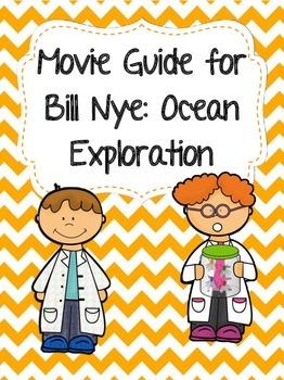 Video Worksheet (Movie Guide) for Bill Nye - Ocean Exploration