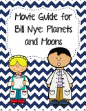 Video Worksheet (Movie Guide) for Bill Nye - Planets and Moons
