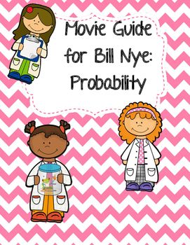 Video Worksheet (Movie Guide) for Bill Nye - Probability