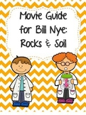 Video Worksheet (Movie Guide) for Bill Nye - Rocks and Soil