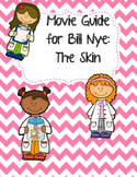 Video Worksheet (Movie Guide) for Bill Nye - Skin