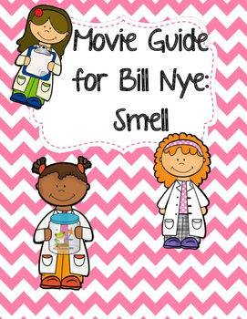 Video Worksheet (Movie Guide) for Bill Nye - Smell