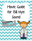 Video Worksheet (Movie Guide) for Bill Nye - Sound