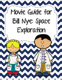 Video Worksheet (Movie Guide) for Bill Nye - Space Exploration