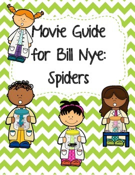 Video Worksheet (Movie Guide) for Bill Nye - Spiders