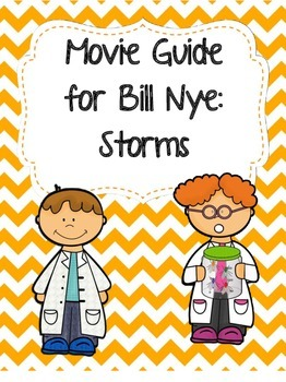 Video Worksheet (Movie Guide) for Bill Nye - Storms by ...
