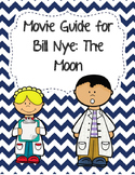 Video Worksheet (Movie Guide) for Bill Nye - The Moon