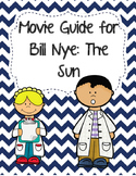 Video Worksheet (Movie Guide) for Bill Nye - The Sun
