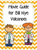 Video Worksheet (Movie Guide) for Bill Nye - Volcanoes