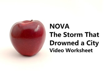 "Video Worksheet for PBS documentary ""NOVA Katrina: Storm that Drowned a City"""