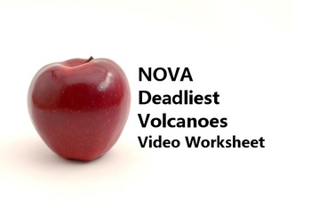 """Video Worksheet for PBS documentary """"NOVA World's Deadliest Volcanoes"""""""