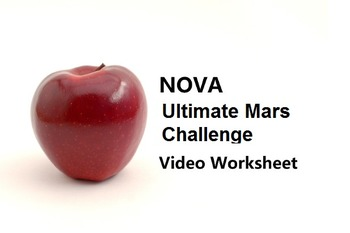 "Video Worksheet for PBS documentary ""NOVA Ultimate Mars Challenge"""