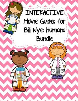 Video Worksheets (Movie Guides) for Bill Nye - Humans Bund