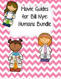 Video Worksheets (Movie Guides) for Bill Nye - Humans Bundle