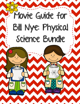 Video Worksheets (Movie Guides) for Bill Nye - Physical Science Bundle