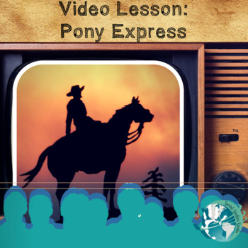 Video lesson: The Pony Express