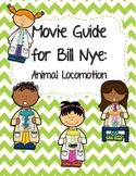 Video Worksheet (Movie Guide) for Bill Nye - Animal Locomotion