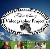 Videographer Project - Tell a Story