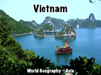 Vietnam Geography and History Presentation