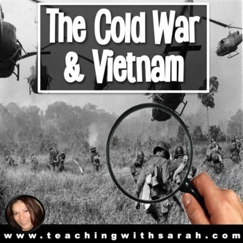 The Cold War and Vietnam: A Critical Look
