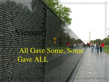 Vietnam: All Gave Some, Some Gave All