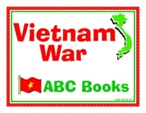 Vietnam War ABC Book Project for Grades 4-9