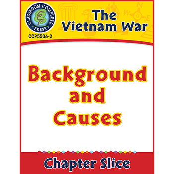 Vietnam War: Background and Causes Gr. 5-8