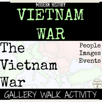 Vietnam War Gallery Walk and Analysis Activity
