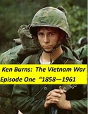 Vietnam War Ken Burns Episode One Questions, Keys & more