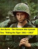 Vietnam War Ken Burns Episode Two:  Questions, Quiz, Answer Keys