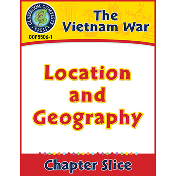 Vietnam War: Location and Geography Gr. 5-8