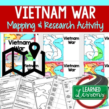 Vietnam War  Mapping Activity and Research Graphic Organizer